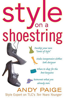 Style on a Shoestring, Andy Paige, Author, Books, Style, Experts, NBC, Startin Ove