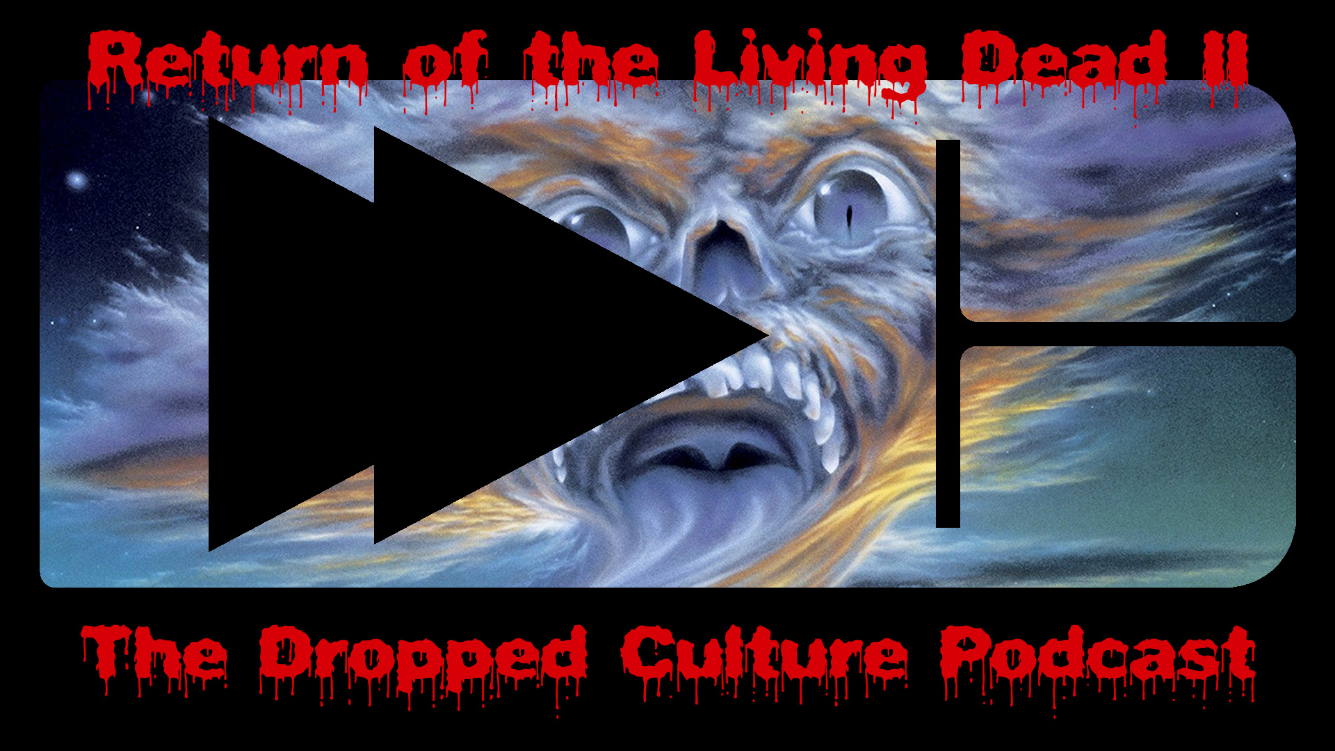Dropped Culture Return of the Living Dea