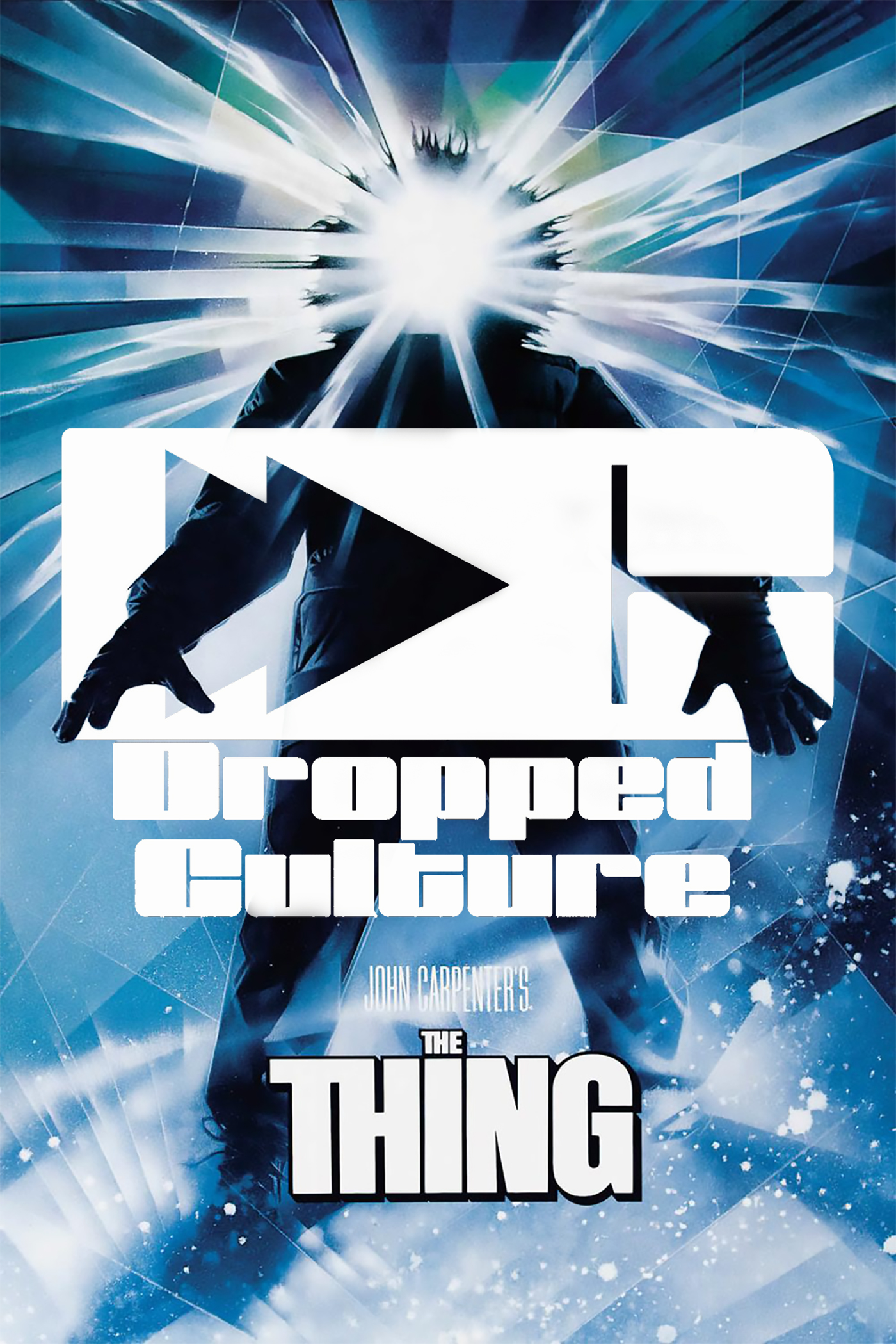Dropped Culture The Thing
