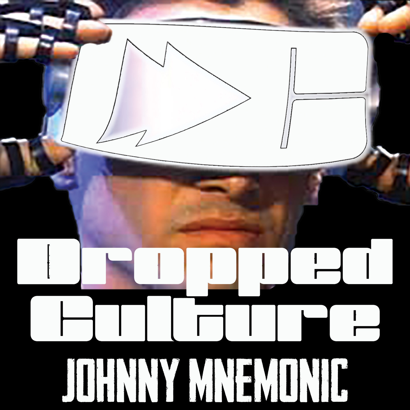 Dropped Culture Johnny Mnemonic