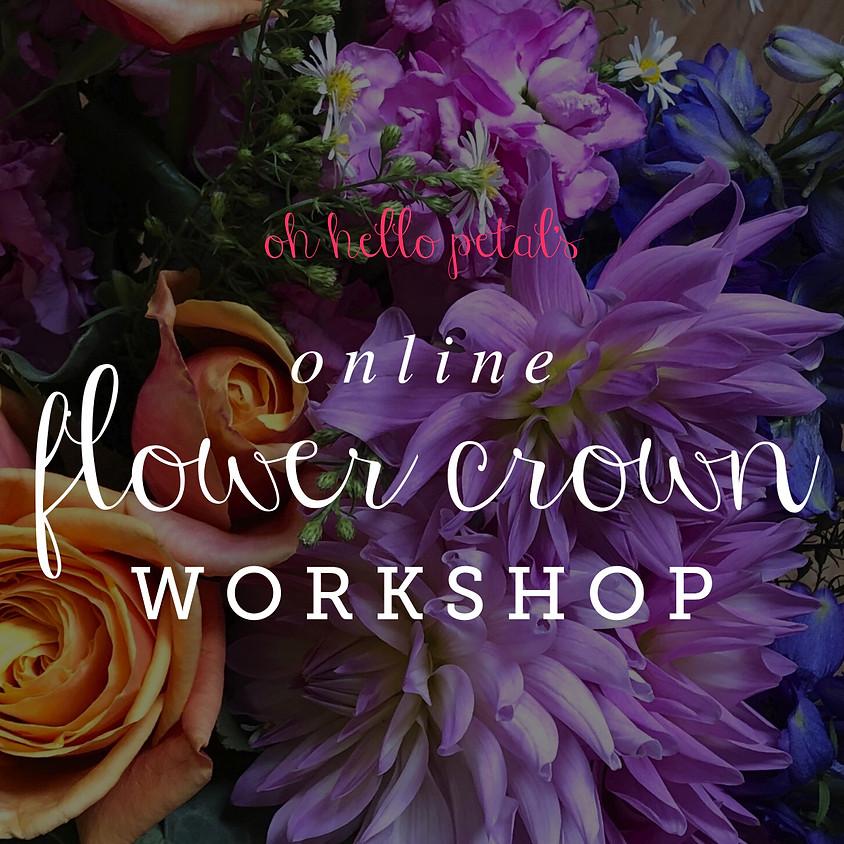 OCTOBER ONLINE FLOWER CROWN WORKSHOP