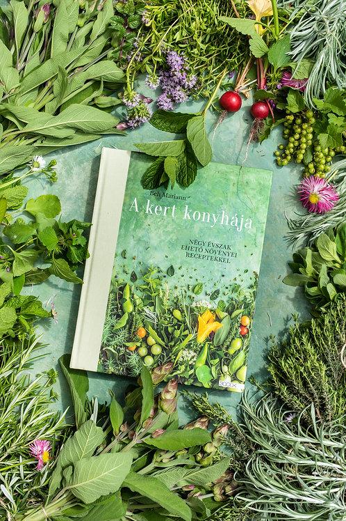 Mariann Beh: The kitchen's garden