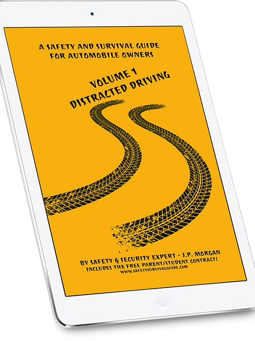 A Safety & Survival Guide for Automobile Owners - Distracted Driving eBook