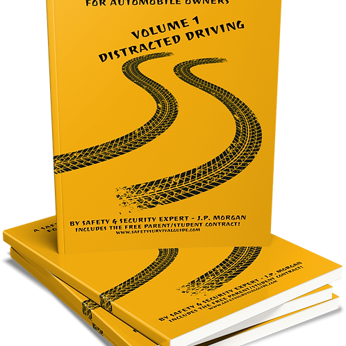 A Safety and Survival Guide For Automobile Owners V.1 Distracted Driving