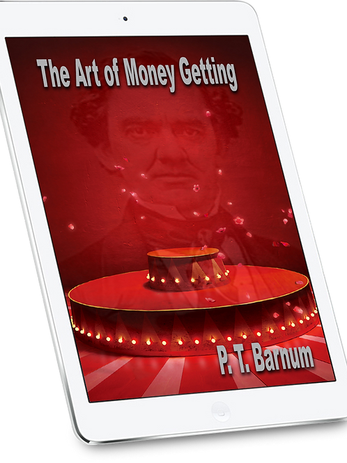P.T. Barnum - The Art of Money Getting - eBook