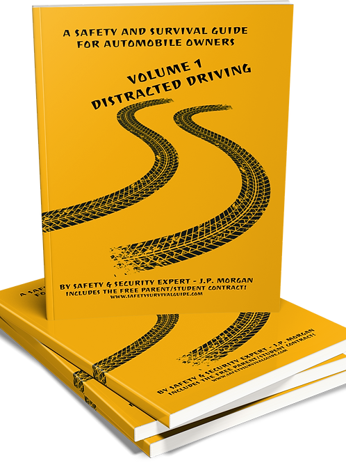 A Safety & Survival Guide - Vol 1 - Distracted Driving - Paperback & eBook