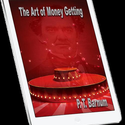 P.T. Barnum - The Art of Money Getting - eBook