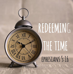 Redeeming the Time Ephesians 5 KJV