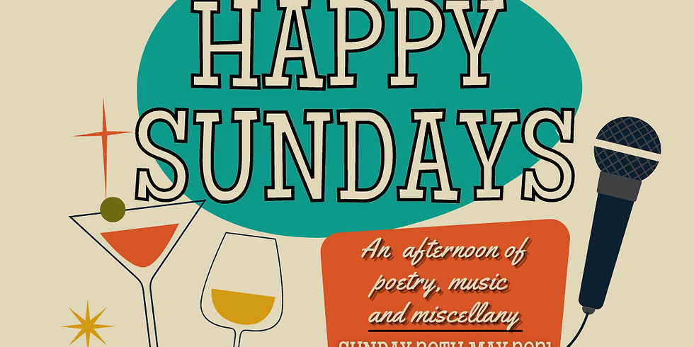 Happy Sundays RETURNS!  NEW DATE!!!!!