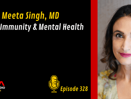Sigma Nutrition Radio - Meeta Singh, MD – Sleep, Immunity & Mental Health