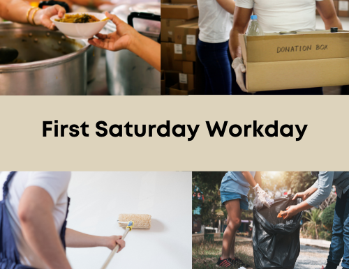 First Saturday Workday