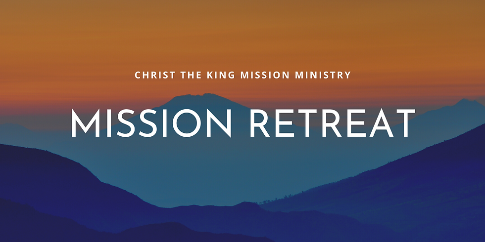 Mission Retreat: Fountain of Grace