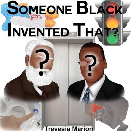 Someone Black Invented that?