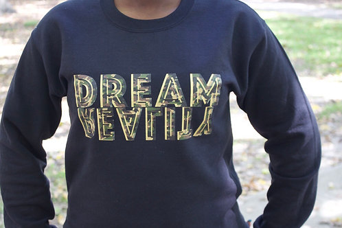 Dream vs Reality sweatshirt