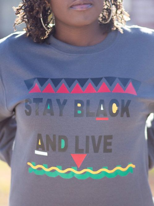 Stay Black And Live