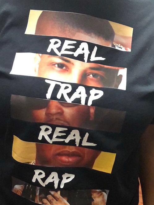 Real rap/Real trap shirt