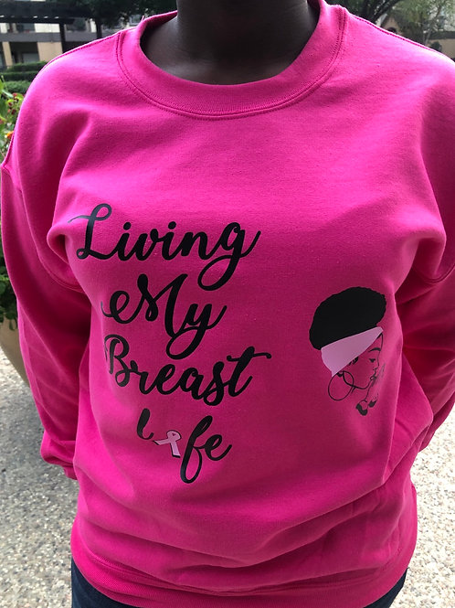 Living my breast life (crew)