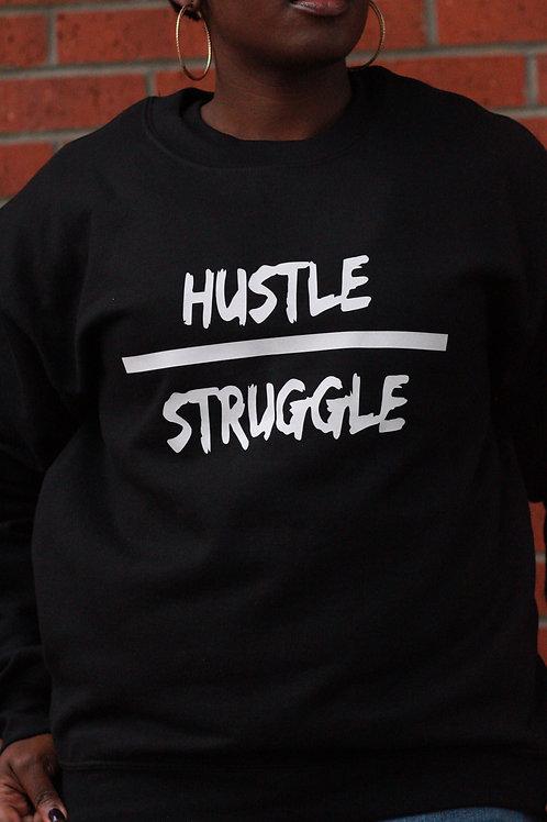 Hustle over struggle