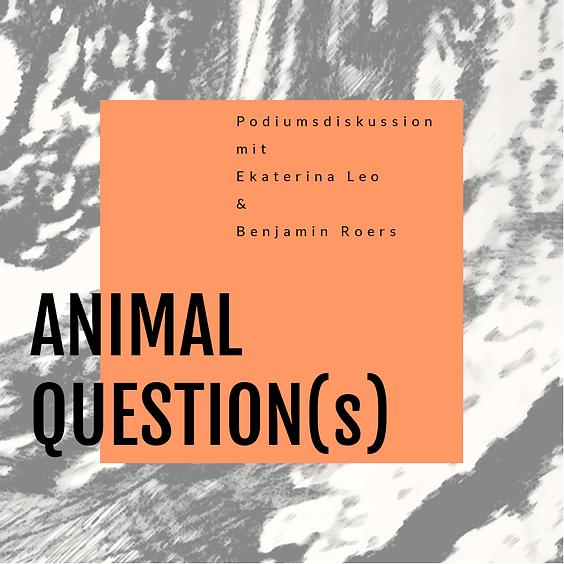 Animal Question(s). Künstler und Wissenschaftler im Gespräch.