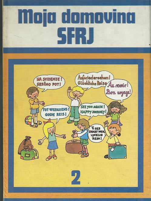112. Moja domovina SFRJ, II. del