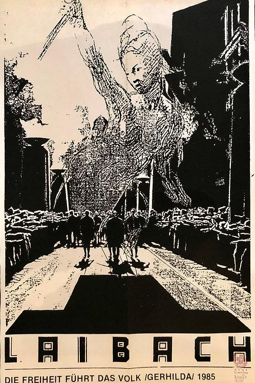 Plakat - Laibach: Die Freiheit führt das Volk
