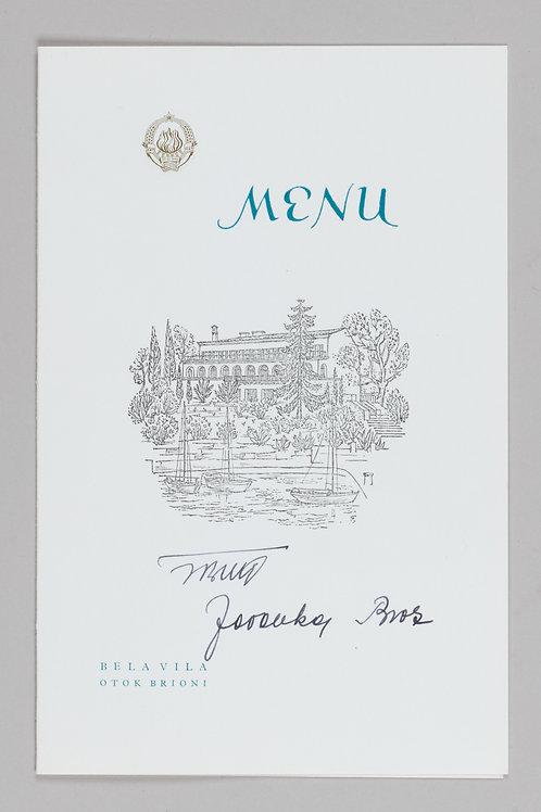 113. Josip Broz Tito: Menu za večerjo v Beli vili na Brionih