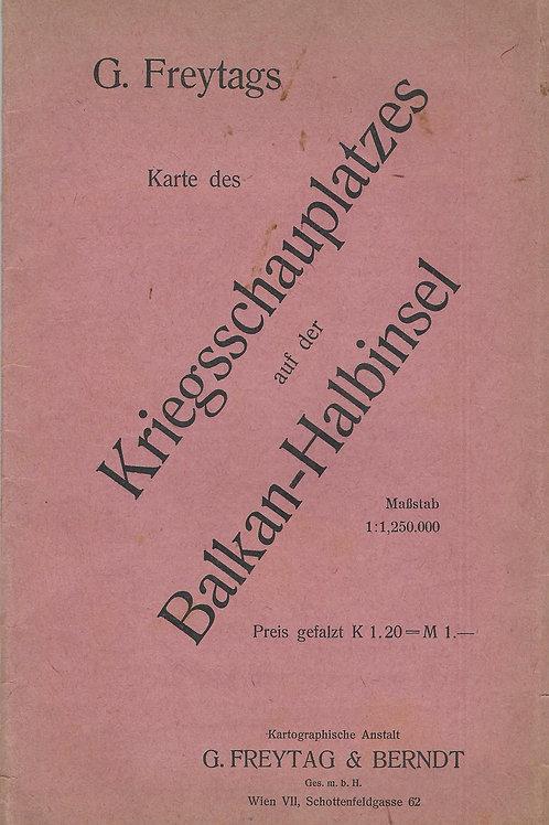 110. G. Freytag: Karte des Kriegsschauplatzes auf der Balkan-Halbinsel
