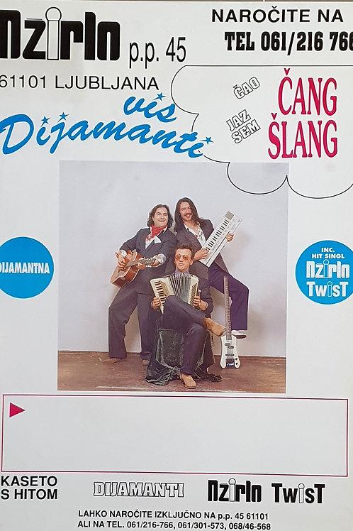 115. Džrilo Twist, reklama za Čang Šlang in kaseto s hiti VIS Diamanti