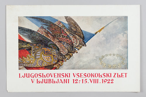 114. I. Jugoslovanski vsesokolski zlet v Ljubljani, 12.–15. VIII. 1922