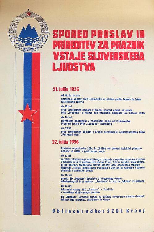 9. Spored proslav in prireditev za praznik vstaje slovenskega ljudstva