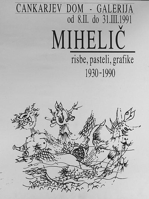 30. France Mihelič, Risbe, pasteli, grafike