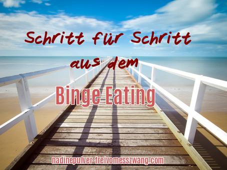 Schritt für Schritt aus dem Binge Eating