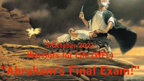 "TONIGHT ""Healing Through Faith"" & Warriors for Life (WFL) - ""Abraham's Final Exam!"""