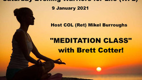"""Join Warriors for Life (WFL) TONIGHT - """"MEDITATION CLASS"""" with Brett Cotter!"""