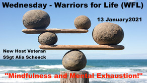 """TONIGHT Veteran Alia Schenck & Warriors for Life (WFL) - """"Mindfulness and Mental Exhaustion!""""."""