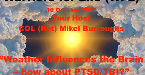 """TONIGHT with Warriors for Life (WFL) - """"Weather Influences the Brain – how about PTSD/TBI?"""