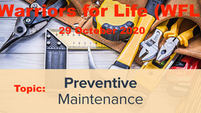 """TONIGHT Warriors for Life (WFL) - """"Preventive Maintenance!"""""""