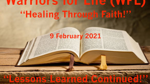 "Join Warriors for Life (WFL) Healing Through Faith TONIGHT - ""Timeless Lessons (Continued)!"""