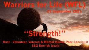 """Join Derrick TONIGHT for Warriors for Life (WFL) - Tonight's Discussion is on """"Strength!"""""""
