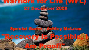 """TONIGHT - Special Guest Ashley McLean - Warriors for Life (WFL) """"Recovery is Possible, I Am Proof!"""""""