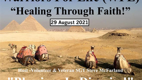 """Join """"Healing Through Faith"""" TONIGHT & Warriors for Life (WFL) — """"Blessings In Disguise!"""" (Cont'd)"""