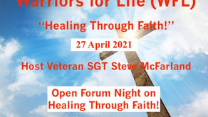"""TONIGHT """"Healing Through Faith"""" with Warriors for Life (WFL) and Steve McFarland"""
