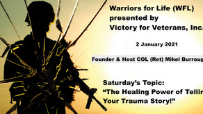 """TONIGHT Warriors for Life (WFL) 2021 """"The Healing Power of Telling Your Trauma Story!"""""""
