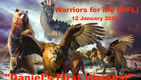 "Join ""Healing Through Faith"" TONIGHT with Warriors for Life (WFL) - ""Daniel's First Visions!"""