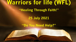 """Drop in for """"Healing Through Faith"""" with Warriors for Life (WFL) - """"Do You Need Help?"""""""