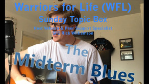 """Join """"Sunday Topic Box"""" TONIGHT with Warriors for Life (WFL) - Topic - """"Mid-Term Blues!"""""""
