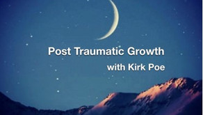 "Warriors for Life (WFL) TONIGHT with Kirk Poe - ""Post Traumatic Growth!"""