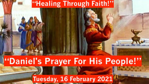 "TONIGHT ""Healing Through Faith"" of Warriors for Life (WFL) - ""Daniel's Prayer For His People!"""