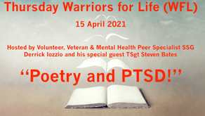 "TONIGHT Warriors for Life (WFL) with Special Guest Veteran TSgt Steven Bates - ""Poetry and PTSD!"""