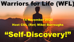 "Join TONIGHT with the ""Colonel"" - Warriors for Life (WFL) - ""Self-Discovery!"""